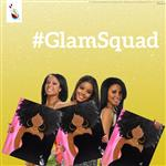 Glam Squad! Girls Night Out!